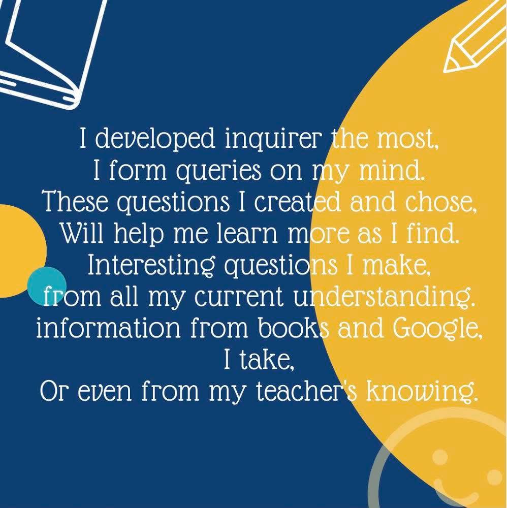 I developed inquirer the most, I form queries on my mind. These questions I created and chose, Will help me learn more as I find.